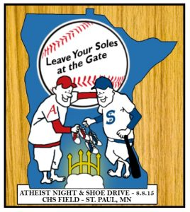 """Graphic with two baseball players holding their shoes in front of a glowing gate. Text reads, """"Leave your soles at the gate; Atheist night and shoe drive 8.8.15, CHS Field, St. Paul, MN."""""""
