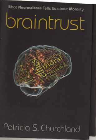 """Cover of Braintrust, featuring an image of a brain scan with words superimposed. """"Ethics"""" and """"moral"""" are dominant."""
