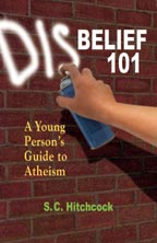 """Cover of Disbelief 101, featuring a hand spraypainting the """"dis"""" prefix onto """"belief"""" as graffiti on a brick wall."""